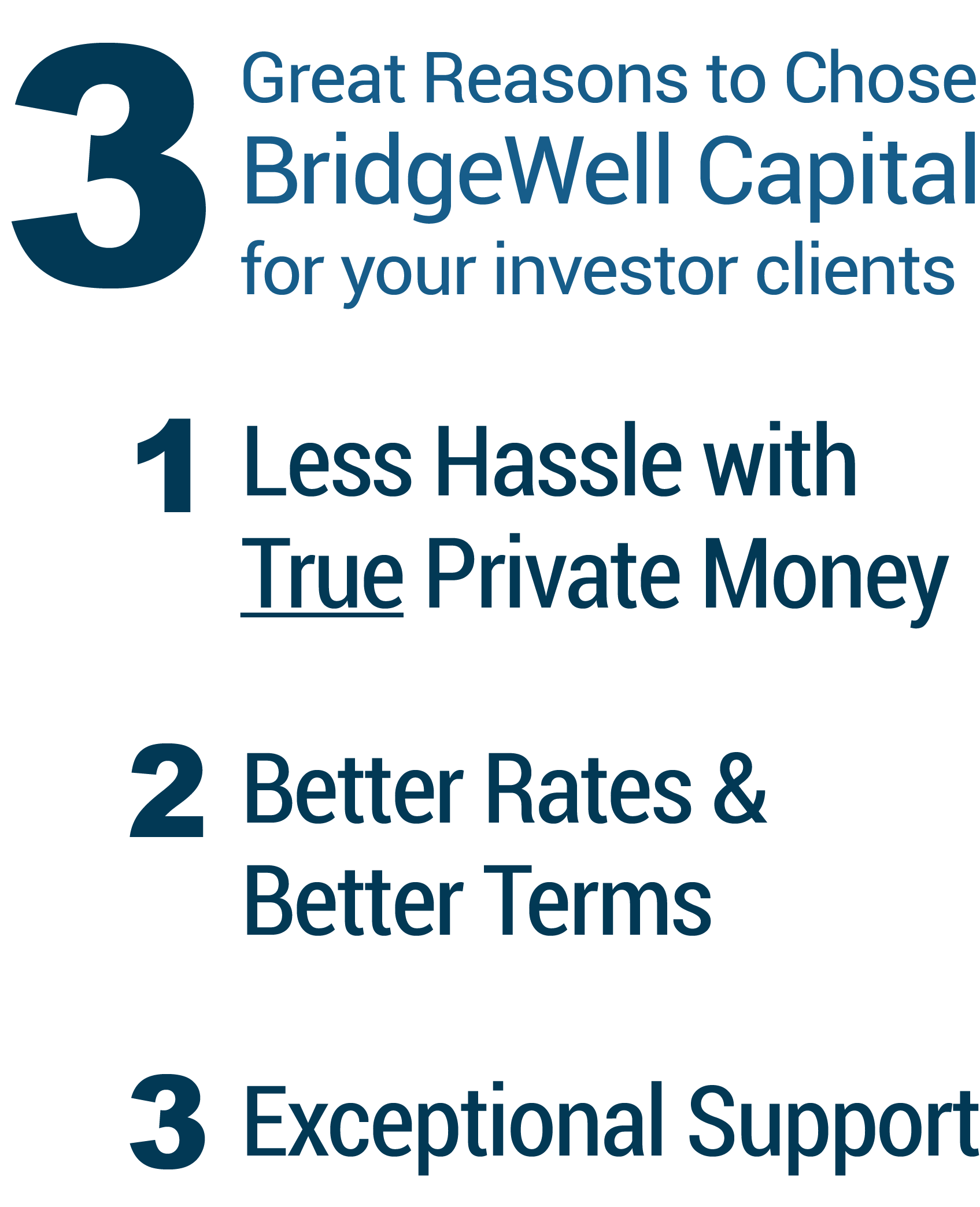 3 Reasons to choose BWC: Less hassle, better rates and terms, exceptional support